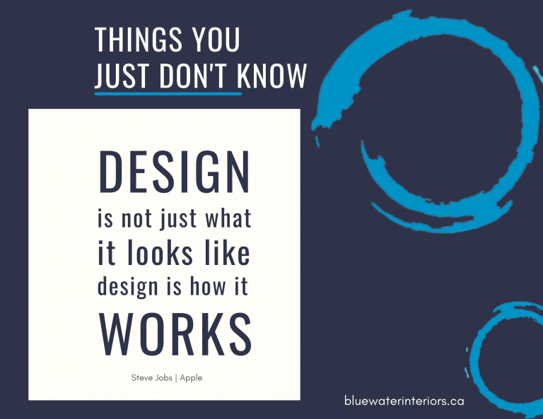 WORKING WITH A DESIGNER: DESIGN IS NOT JUST WHAT IT LOOKS LIKE DESIGN IS HOW IT WORKS